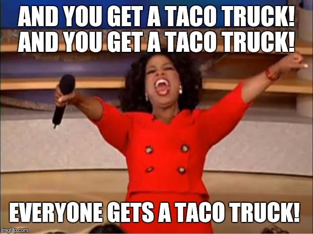 Oprah and taco trucks