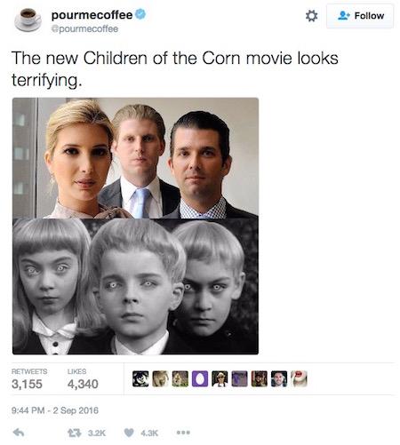 "Trump siblings, ""Children of the Corn,"" Twitter, 9-2-16"