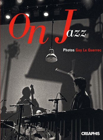"Guy Le Querrec, ""On Jazz"" (2007), cover"