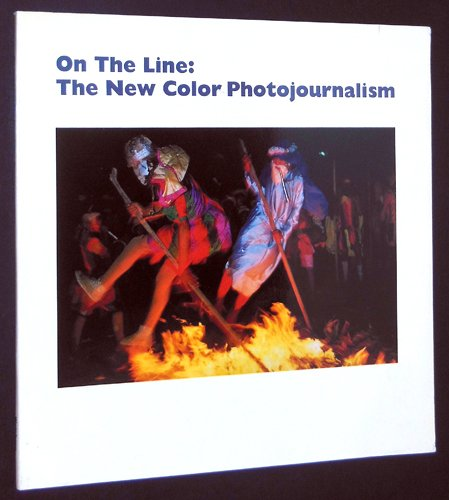 "Adam Weinberg, ed., ""On the Line: The New Color Photojournalism"" (1986) cover"