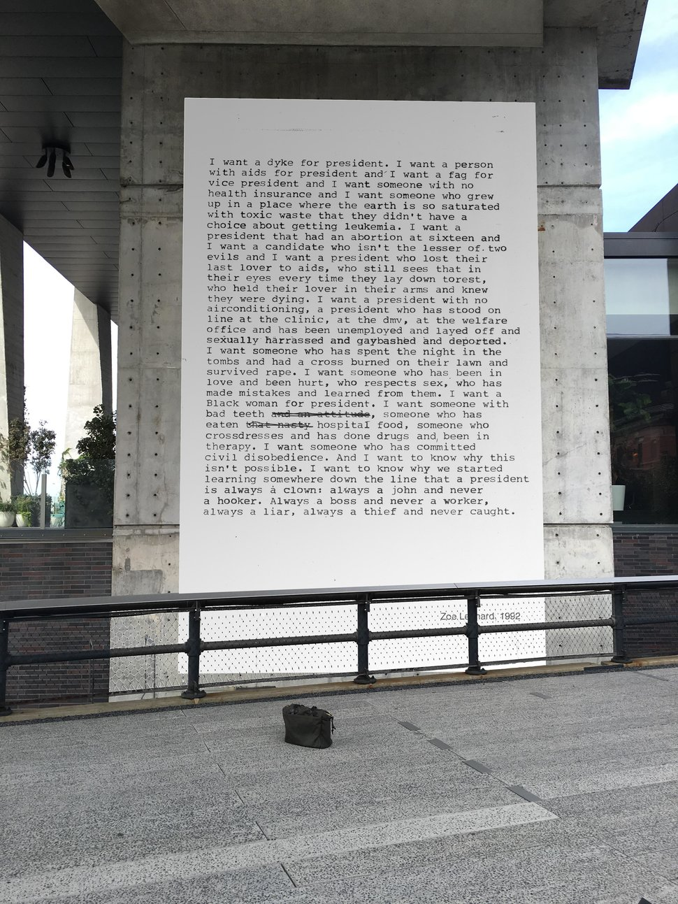 "Zoe Leonard, ""I Want A Dyke for President"" (1991), High Line, NYC, 2016. Courtesy of the artist and Friends of the High Line."