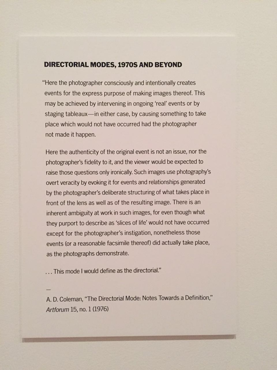 "A. D. Coleman, excerpt from ""The Directorial Mode"" (1976), Museum of Modern Art wall label, 2016"