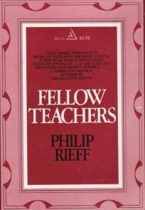 Philip Rieff, Fellow Teachers (1975), cover