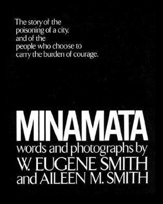 "W. Eugene and Aileen Smith, ""Minamata"" (1975), cover"