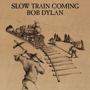 """Bob Dylan, """"Slow Train Coming"""" (1979), cover"""