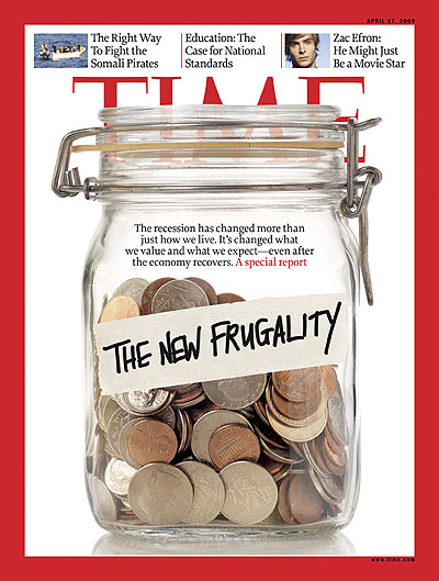 """Time magazine, """"The New Frugality"""" (April 27, 2009), cover"""